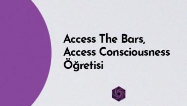 Access The Bars, Access Consciousness Öğretisi