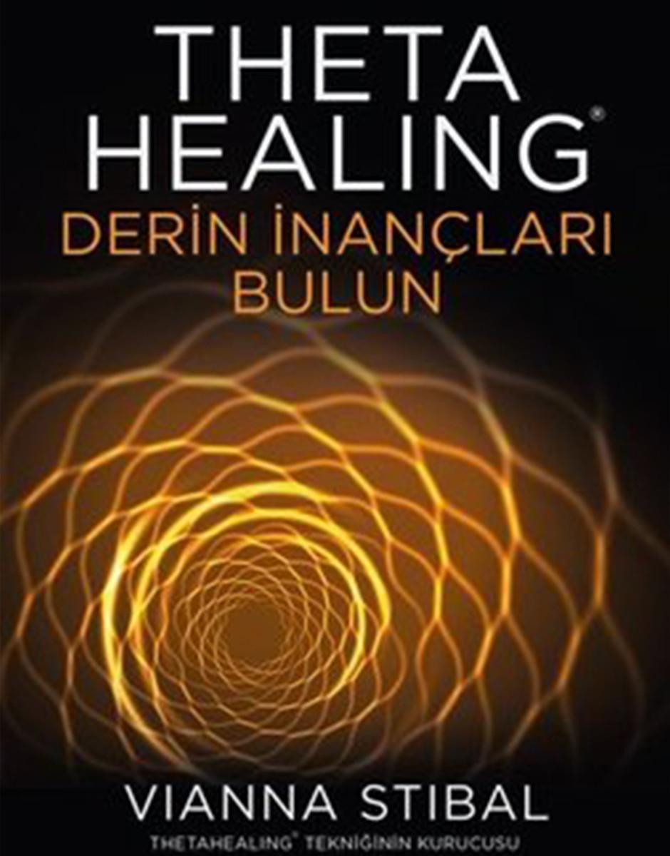 Vianna Stibal Theta Healing - Derin İnançları Bulun